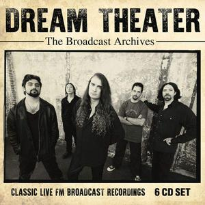 Dream Theater - The Broadcast Archives: Classic Live FM Broadcast Recordings (2019)