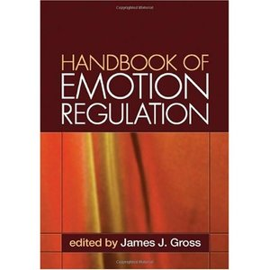 Handbook of Emotion Regulation (repost)
