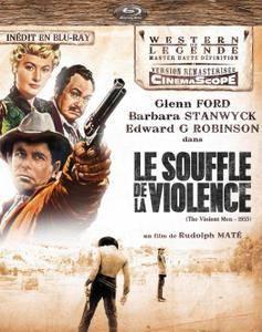 The Violent Men (1955)