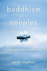Buddhism for Couples: A Calm Approach to Relationships (Repost)
