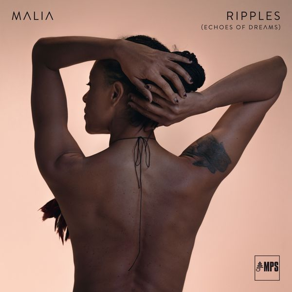 Malia - Ripples (Echoes of Dreams) (2018) [Official Digital Download]
