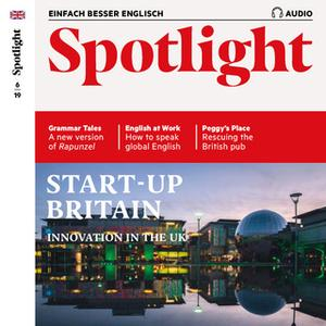 «Englisch lernen Audio: Innovation in Großbritannien – Spotlight Audio 06/19 – Start-up Britain» by Spotlight Verlag