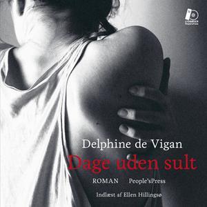 «Dage uden sult» by Delphine de Vigan