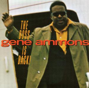 Gene Ammons - The Boss Is Back! (1969) Remastered Reissue 2006 [Re-Up]