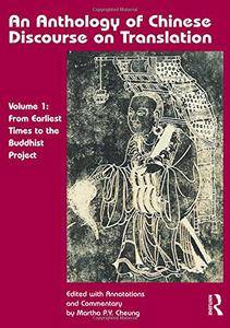An Anthology of Chinese Discourse on Translation (Volume 1): From Earliest Times to the Buddhist Project (repost)