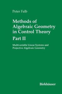 Methods of Algebraic Geometry in Control Theory: Part II: Multivariable Linear Systems and Projective Algebraic Geometry