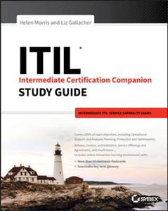 ITIL Intermediate Certification Companion Study Guide : Intermediate ITIL Service Capability Exams