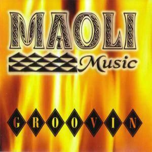 Maoli Music - Groovin' (2008) {Pacific Island} **[RE-UP]**