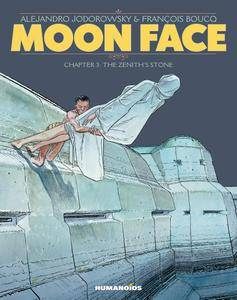 Moon Face 03 - The Zenith's Stone (2018) (Humanoids) (Digital-Empire)