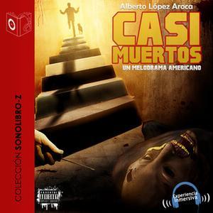 «Casi muertos» by Alberto López Aroca