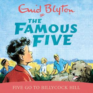 «Five Go To Billycock Hill» by Enid Blyton