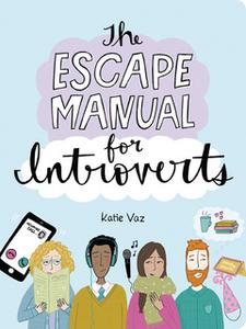 «The Escape Manual for Introverts» by Katie Vaz