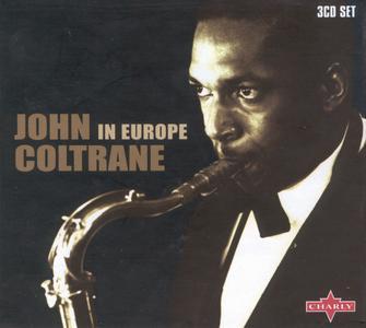 John Coltrane - In Europe (2001) {3CD Set Charly Records SNAJ701CD rec 1961-1965}