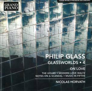 Nicolas Horvath - Philip Glass: Glassworlds Vol. 4, On Love (2016)