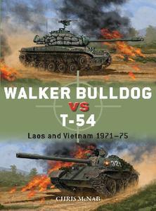 Walker Bulldog vs T-54: Laos and Vietnam 1971-75 (Osprey Duel 94)