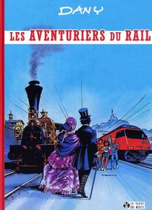 Les Aventuriers du Rail - Intégrale