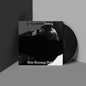 Kim Byoung Duk - Experiment No. X (2018) {Daehan Electronics DE001}