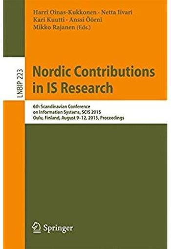 Nordic Contributions in IS Research: 6th Scandinavian Conference on Information Systems, SCIS 2015