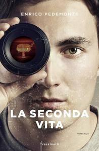 Enrico Pedemonte - La seconda vita