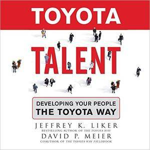 Toyota Talent: Developing Your People the Toyota Way [Audiobook]