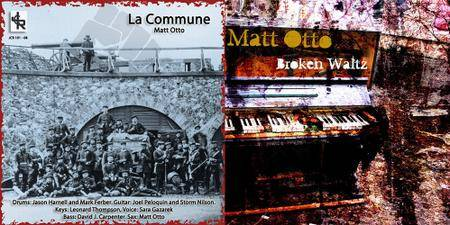 Matt Otto - 2 Albums (2010-2012)