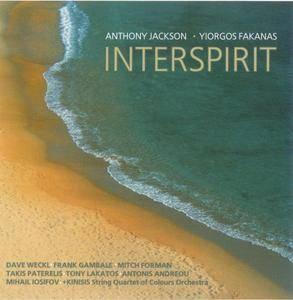 Anthony Jackson / Yiorgos Fakanas - Interspirit (2010) {Abstract Logix}