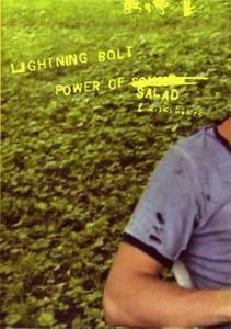 Lightning Bolt - Power Of Salad & Milkshakes (2003) **[RE-UP]**
