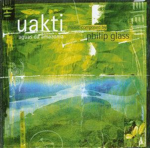 Philip Glass - UAKTI - Aguas da Amazonia (1999)