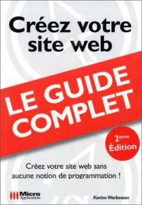Le Guide Complet : Créez Votre Site Web