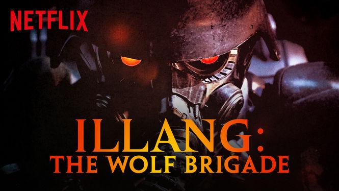 Illang: The Wolf Brigade (2018)