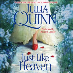 «Just Like Heaven» by Julia Quinn