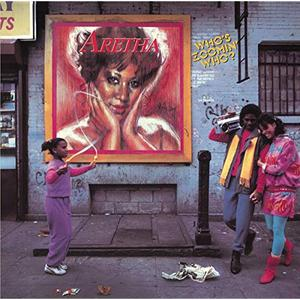 Aretha Franklin - Who's Zoomin' Who? (Expanded Edition) (1985/2012)
