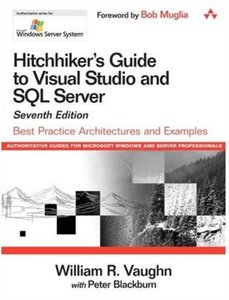 Hitchhiker's Guide to Visual Studio and SQL Server: Best Practice Architectures and Examples (7th Edition) [Repost]