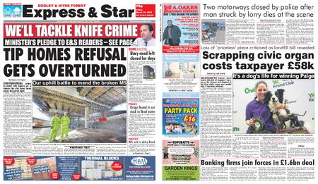 Express and Star Dudley and Wyre Forest Edition – March 15, 2019