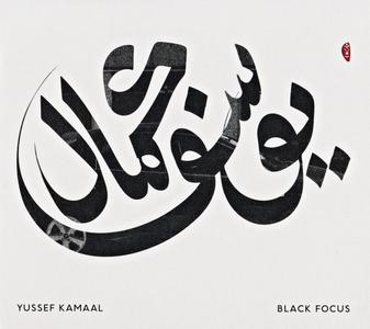 Yussef Kamaal - Black Focus (2016) {Brownswood Recordings BWOOD0157CD}