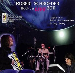 Robert Schroeder - Bochum Live 2011 (2011)
