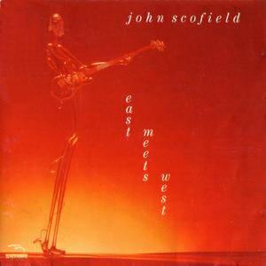 John Scofield - East Meets West (1977) {BlackHawk}