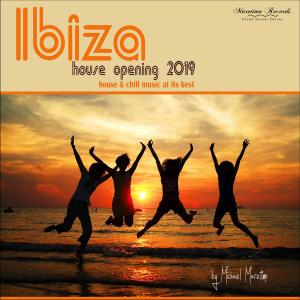 V.A. - Ibiza House Opening 2019 - House & Chill Music At Its Best (2019)
