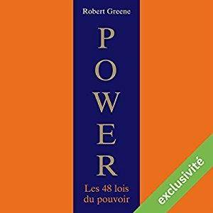 "Robert Greene, ""Power : Les 48 lois du pouvoir"""