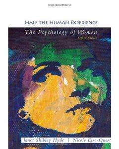 Half the Human Experience: The Psychology of Women, 8th Edition