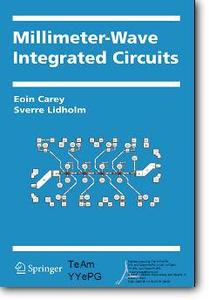 Eoin Carey, Sverre Lidholm, «Millimeter-Wave Integrated Circuits»