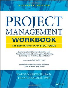 Project Management Workbook and PMP / CAPM Exam Study Guide, 11 edition