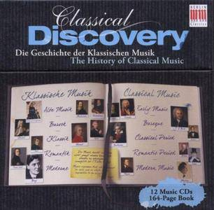 VA - Classical Discovery: History of Classical Music (2009) (12 CDs Box Set)