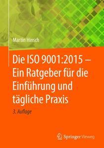 Die ISO 9001:2015 - Ein Ratgeber für die Einführung und tägliche Praxis (Repost)