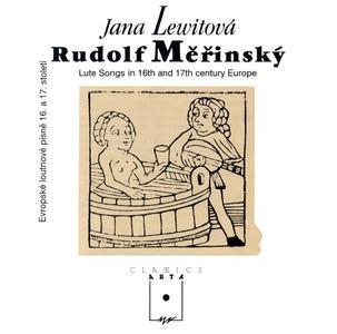 Jana Lewitová & Rudolf Měřinský - Lute Songs in 16th and 17th Century Europe (1991) {ARTA Records F 1 0017-2211}