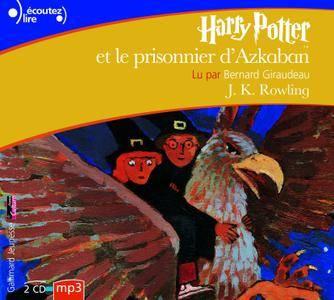 """J.K. Rowling, """"Harry Potter, III : Harry Potter et le prisonnier d'Azkaban"""""""