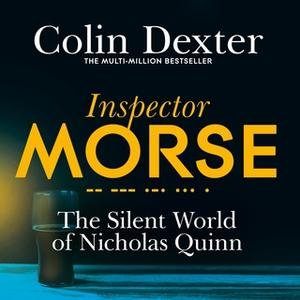«The Silent World of Nicholas Quinn» by Colin Dexter