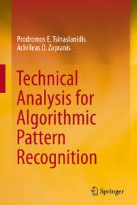 Technical Analysis for Algorithmic Pattern Recognition