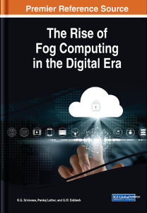 The Rise of Fog Computing in the Digital Era