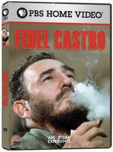 PBS American Experience - Fidel Castro (2004)